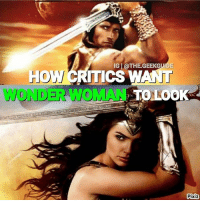 Memes, Happy, and Gal Gadot: HOW/  IGil OTHE.GEEKGUIDE  TICS W  AUNT  TO LOOK  Pixiz From @the.geekguide - Unrealistic expectation for @gal_gadot 😂 I for one am extremely happy with her casting! Who else agrees? 💪