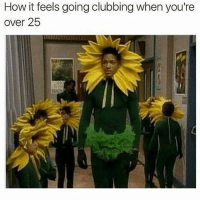 Memes, Clubbing, and 🤖: How it feels going clubbing when you're  over 25 I get my memes from @comedykhazi 😂