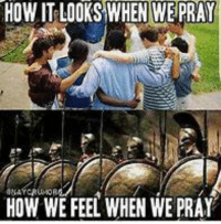 Love, Power, and Forwardsfromgrandma: HOW IT LOOKS WHEN WE PRAY  HOW WE FEEL WHEN WE PRAY