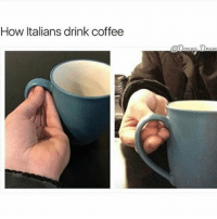 Why is there so many Italian memes all of a sudden: How Italians drink coffee  Dra Why is there so many Italian memes all of a sudden