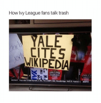 Tag someone who cites Wikipedia: How Ivy League fans talk trash  ALE  CITES  WIKIPED  rOLLER  RECRUIT Four-star GMatt Burrell Jr. (No. 72in ESPN 300: Woodbridge, V  Hylton) v BSPn Tag someone who cites Wikipedia