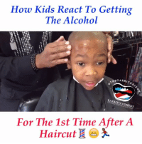 😂😂😂 Kids don't like that alcohol. barbershop alcohol funniest15seconds Created by @thegarrickdixon Email: funniest15seconds@yahoo.com Youtube: funniest15seconds Website: www.viralcontrol.co: How Kids React To Getting  The Alcohol  MEGA RRICKDIx  BARBER COMEDY  For The 1st Time After A  Haircut 😂😂😂 Kids don't like that alcohol. barbershop alcohol funniest15seconds Created by @thegarrickdixon Email: funniest15seconds@yahoo.com Youtube: funniest15seconds Website: www.viralcontrol.co