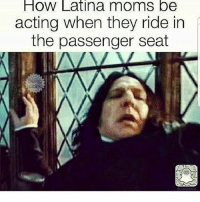 Latinos, Memes, and Moms: How Latina moms be  acting when they ride in  the passenger seat Lmaoo 😳😳😳😂😂😂 🔥 Follow Us 👉 @latinoswithattitude 🔥 latinosbelike latinasbelike latinoproblems mexicansbelike mexican mexicanproblems hispanicsbelike hispanic hispanicproblems latina latinas latino latinos hispanicsbelike