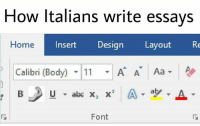 Home, Design, and How: How ltalians write essays  Home  Insert Design LayoutRe  Calibri (Body) ▼111 ▼ A AT  Aa-  Font https://t.co/KqHTipmXUd