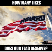 Friends, Memes, and American: HOW MANY LIKES  AMERICAN VETERANS  DOES OUR FLAG DESERVE? - - ❎ DOUBLE TAP pic 🚹 TAG your friends 🆘 DM your Pics-Vids 📡 Check My IG Stories 💥Check the link in Bio 👉@veterancollection 🔥Follow us @veterancollection - (Repost @american.veterans ) - 🇺🇸🇺🇸🇺🇸🇺🇸🇺🇸🇺🇸🇺🇸🇺🇸 - usarmy armylife usnavyseal navylife militarylife militarylove usmilitaryacademy navylife usmilitary usarmyveteran veterans supportthetroops supportourveterans usnavy USMC USCG usmarines armedforces semperfi usairforcepride usairforce hooah Oorah armystrong infantry activeduty supportourtroops usarmedforces