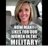 """How many """"Likes"""" for the brave women of the United States military? #OathKeeper #Constitution facebook.com/exposethetruthtoday: HOW MANY  LIKES FOR OUR  WOMEN IN THE  MILITARY How many """"Likes"""" for the brave women of the United States military? #OathKeeper #Constitution facebook.com/exposethetruthtoday"""