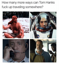 Damn it Tom!: How many more ways can Tom Hanks  fuck up traveling somewhere? Damn it Tom!