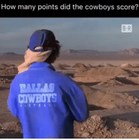 Tag a cowboy fan someone is looking for them 👊🙌👌😂😂😂: How many points did the cowboys score?  B-R  COWBOYS Tag a cowboy fan someone is looking for them 👊🙌👌😂😂😂