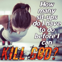 Gangster Popeye: How  many  sit  before t  can  KILL GOD? Gangster Popeye