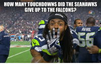 seahawk: HOW MANYTOUCHDOWNS DIDTHE SEAHAWKS  GIVE UP TO THE FALCONS?  AVRIL
