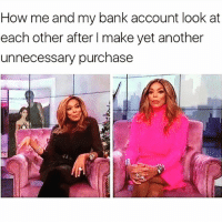 👀 Rp @that_cheeky_cow @that_cheeky_cow goodgirlwithbadthoughts 💅🏽: How me and my bank account look at  each other after I make yet another  unnecessary purchase 👀 Rp @that_cheeky_cow @that_cheeky_cow goodgirlwithbadthoughts 💅🏽