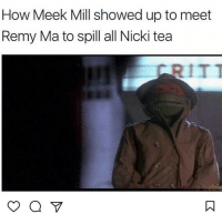 Meek Mill, Memes, and Meek Mills: How Meek Mill showed up to meet  Remy Ma to spill all Nicki tea  abie 😂😂😂