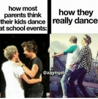 Memes, 🤖, and Kids Dancing: how most  parents think  how they  their kids dance really dance  at school events:  @zaynge I cant dance