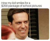 LMAOOO: How my kid smiles for a  $200 package of school pictures LMAOOO