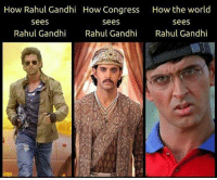 This is hilarious 😂 rvcjinsta: How Rahul Gandhi How Congress  How the world  sees  sees  sees  Rahul Gandhi  Rahul Gandhi  Rahul Gandhi This is hilarious 😂 rvcjinsta