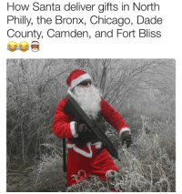 Arsenal, Chicago, and Christmas: How Santa deliver gifts in North  Philly, the Bronx, Chicago, Dade  County, Camden, and Fort Bliss Santa ain't with the shits, Kin. He'll get you the fuck outta here. Name a City where he need to come with an Arsenal. . . . . . YushaThomas YushaThomasMemes SavageMemes Funnymemes Funny videooftheday nahfckdat Savage MilitaryHumor ButSarge Comedy WSHH IfImLyingImDying SketchComedy Instafunny instadaily bestoftheday FollowMe Instagood inspiration nyc Santa Christmas