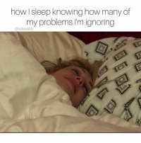 Good night. Sleep tight. Don't let your problems bite. 😴: how sleep knowing how many of  my problems I'm ignoring  elite daily Good night. Sleep tight. Don't let your problems bite. 😴