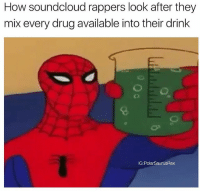 I call it the xanshake: How soundcloud rappers look after they  mix every drug available into their drink  G:PolarSaurusRex I call it the xanshake