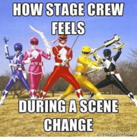 Let's here it for members of the stage crew!! Without them, sets would never get changed. Make sure to thank your fellow stage crew for all their hard work! ___________________ theatrenerds stagecrew thespian theatrememes mightymorphinpowerrangers powerrangers broadway thankyou musicals backstagelife scenechange: HOW STAGE CREW  FEELS  DURING A SCENE Let's here it for members of the stage crew!! Without them, sets would never get changed. Make sure to thank your fellow stage crew for all their hard work! ___________________ theatrenerds stagecrew thespian theatrememes mightymorphinpowerrangers powerrangers broadway thankyou musicals backstagelife scenechange