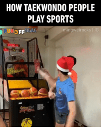 9gag, Basketball, and Memes: HOW TAEKWONDO PEOPLE  PLAY SPORTS  mingweirocks IG Strike-n-split! Congrats to @mingweirocks on becoming our 9GAGFunOff Week 8 winner! - Submit your videos to @funoff link in bio to win $10,000 USD! - 9gag taekwondo sports bowling basketball