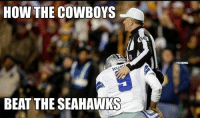 Cowboys beat the 'Hawks in Seattle?  Credit: Steven Martinez: HOW THE COWBOYS  RUT  BEAT THE SEAHAWKS Cowboys beat the 'Hawks in Seattle?  Credit: Steven Martinez