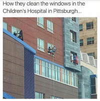Love this ❤️🙏 batman spiderman: How they clean the windows in the  Children's Hospital in Pittsburgh. Love this ❤️🙏 batman spiderman