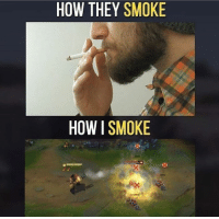 Memes, 🤖, and Twitches: HOW THEY SMOKE  HOW I SMOKE = LeagueMemes ft. Wingolos =  Wingolos www.youtube.com/c/wingolos www.twitch.tv/wingolos