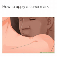 💀: How to apply a curse mark  mardomemes  wiki How to Give Someons a Hickey 💀