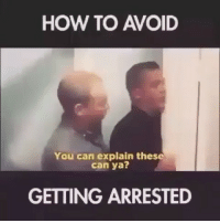 SMH 🙄😂😂 savage hahaha hehe haha funny lol lmao lmfao done meme whitepeople hood instafunny hilarious comedy dank 420 bruh nochill niggas girlsbelike weak icanteven smh bitchesbelike ctfu omg lit: HOW TO AVOID  You can explain these  Can ya?  GETTING ARRESTED SMH 🙄😂😂 savage hahaha hehe haha funny lol lmao lmfao done meme whitepeople hood instafunny hilarious comedy dank 420 bruh nochill niggas girlsbelike weak icanteven smh bitchesbelike ctfu omg lit