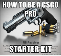 csgo: HOW TO BE A CSGO  PRO  R8 Revolver  The R8  STARTER KIT  require  xpense  ower is  ecision  legenerator.net