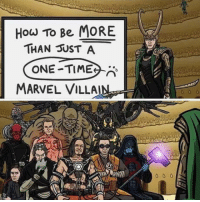 Omg, Tumblr, and Blog: How To Be MORE  THAN UST A  ONE TIME  MARVEL VILLA omg-humor:  Pro criminal loki