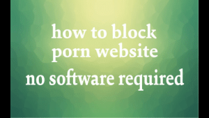 Sushant Raj - YouTube Gaming: how to block  porn website  no software required Sushant Raj - YouTube Gaming