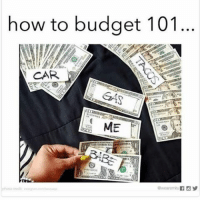 This is my life 😂😂 tacos over everything: how to budget 101  CAR  ME This is my life 😂😂 tacos over everything