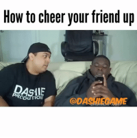 TAG YOUR BEST FRIEND😂 Happy New Years guys! Let's make 2017 better than 2016 and create new experiences!: How to cheer your friend up  @DA TAG YOUR BEST FRIEND😂 Happy New Years guys! Let's make 2017 better than 2016 and create new experiences!