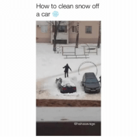 How To, Snow, and How: How to clean snow off  a car  @hahasavage Yes just climb all over it
