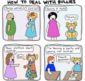 How to deal with bullies 101: How to deal with bullies 101