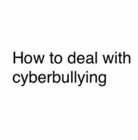Memes, Sexy, and 🤖: How to deal with  cyberbullying Just gonna leave dis here • • Follow me @isuggestclorox for more shitty memes ✊💯 • • • • Backup (@iprescribeclorox) • • love like likes lmao happy cute meme nochill savage freewop fregucci whitepeople funny instagood hood dank dankmeme tagsforlikes beautiful boy girl girls sexy dankmemes vegan vape johncena triggered relatable