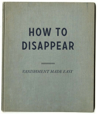 How To, How, and Easy: HOW TO  DISAPPEAR  VANISHMENT MADE EASY