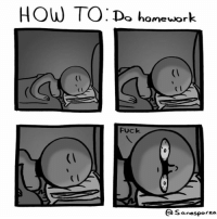 Life, Fuck, and How To: HOW TO: Do homeuork  (i  C I  t l  FUck  QSanesporza 22 Hilarious Comics That Explain How to Live Life to the Fullest | BlazePress