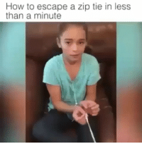 How to escape a ziptie in less than a min. Teach your kids this trick. Please Share! Make it go Viral. Rp @chididdy26 Music is 528DNA by @4biddenknowledge 4biddenknowledge: How to escape a zip tie in less  than a minute How to escape a ziptie in less than a min. Teach your kids this trick. Please Share! Make it go Viral. Rp @chididdy26 Music is 528DNA by @4biddenknowledge 4biddenknowledge