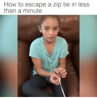 Children, Friends, and Memes: How to escape a zip tie in less  than a minute Human Trafficking is all time high. Please watch this video and tag your friends and their Friends specially if you are kid or even an adult. Every scenario is different. Learn to adapt, overcome and improvise in any situation. I guarantee 99.9 % of our kids don't know how to do this. It's a start, but try to change your shoe lazes with 550 cord. This exercise should only take you a .30 seconds most and in her position she made the time as she was taking her time explaining. .30 seconds flat. Tag Friends & Join our Brotherhood Children MisguidedLife PewPewLife 2A veteran K9 Gun Ammo USMC Grunt secondamendment USMCNation oathkeeper sheepdog biker donttreadonme backtheblue gruntlife bikerlife american patriot tactical valhalla MAGA threepercenter