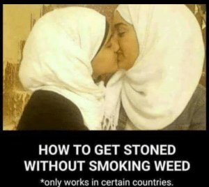 Wow I cant wait to try this  Im gonna get so stoned: HOW TO GET STONED  WITHOUT SMOKING WEED  *only works in certain countries. Wow I cant wait to try this  Im gonna get so stoned