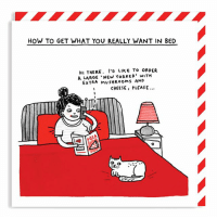 Memes, New Yorker, and 🤖: HOW TO GET WHAT YOU REALLY WANT IN BED  HI THERE D L  KE To ORDER  A LARGE NEW YORKER' w TH  EXTRA MUSHRooms AND  CHEESE, PLEASE...  TTI Some of the cards that I have made ❤ Just testing out the new Instagram multiples feature. 🌹 Cards available in my webshop and at @ohhdeer