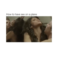 wtf lol: How to have sex on a plane wtf lol