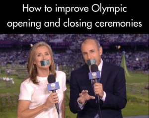How To, Olympics, and How: How to improve Olympic  opening and closing ceremonies Excited for the olympics??