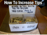 How To Increase Tips  Oid  iPhane vc. Android <h3>Incrementar propinas usando la lucha iPhone vs. Android</h3>