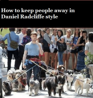 daily-harrypotter-world:  Full Security: How to keep people away  Daniel Radcliffe stvle  in daily-harrypotter-world:  Full Security