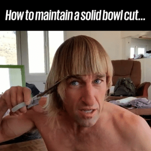 "Dank, Haircut, and How To: How to maintain a solid bowl cut ""BAM! It's a no hesitation move!"" This is the only haircut tutorial you'll ever need... 😂💇‍♂️"