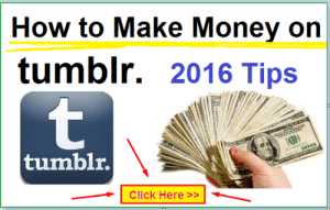 Click, Money, and Tumblr: How to Make Money on  tumblr. 2016 Tips  tumblr.  Click Here >> gagbay:  http://bit.ly/1W0OpfT