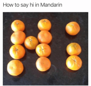 Memes, How To, and 🤖: How to say hi in Mandarin